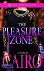 The Pleasure Zone by Cairo (2016, Paperback)