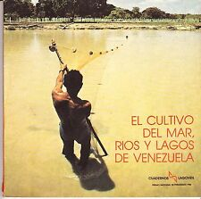 El Cultivo Del Mar, Rios Y Lagos De Venezuela (spanish Edition)