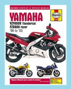 man3702 haynes workshop manual yamaha yzf fzs yzf600 thundercat rh ebay co uk New Yamaha 600Cc Yamaha 600Cc Pit Bike