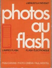 Photos au Flash : Lampes Noir Blanc – Electronique Couleur - Bénezet & Thévenet