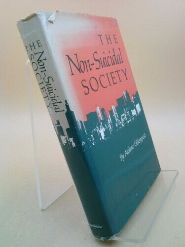 The Non-Suicidal Society by Andrew G. Oldenquist