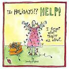 The Holidays Help!: I Forgot What They're All About... by Sandy Gingras (Hardback, 2011)