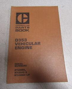 caterpillar cat d353 vehicular engine parts catalog manual 97u 1976 rh ebay com Cat D343 Injection Pump Cat D353 Marine