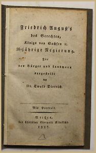 Dietrich Friedrich August's del giusto 1827 re di Sassonia storia SF