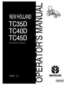 new holland tractor tc35d tc40d tc45d operators manual ebay rh ebay co uk New Holland TC45D Specs New Holland Boomer Compact Tractors