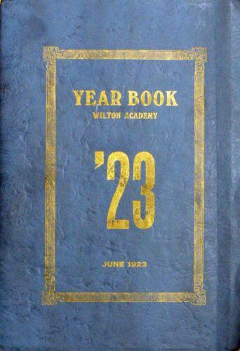 High School Yearbook Wilton Maine Wilton Academy 1923
