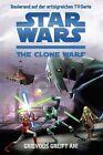 Grievous greift an / Star Wars - The Clone Wars Jugendroman Bd.1 von Rob Valois (2012, Taschenbuch)