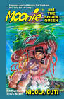 Moonie and the Spider Queen by MR Nicola Cuti (Paperback / softback, 2009)