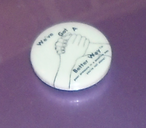 Vintage CIVIL RIGHTS pin We've Got a BETTER WAY pinback HANDSHAKE Graphic