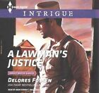 A Lawman's Justice by Delores Fossen (CD-Audio, 2015)