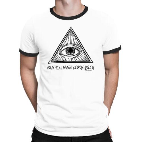 Mens T-Shirt ARE YOU EVEN WOKE BRO Illuminati Eye Novelty Conspiracy Theories