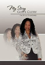My Story God's Glory by Shaquel Ware (2011, Hardcover)
