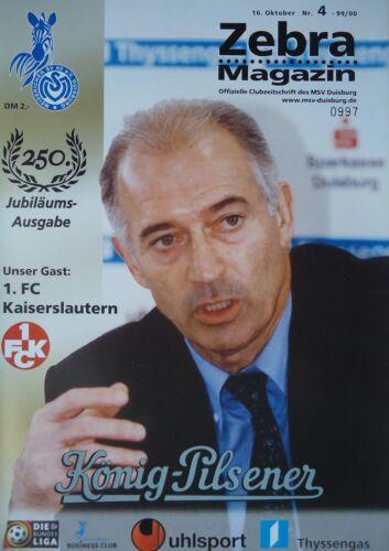 Kaiserslautern Programm 1999//00 MSV Duisburg