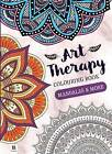 Art-Therapy Adult Colouring Book: Mandalas & More by Hinkler Books (Paperback, 2015)