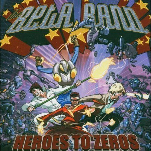 1 of 1 - The Beta Band Heroes to Zeros  (CD, May-2004, EMI Music Distribution)