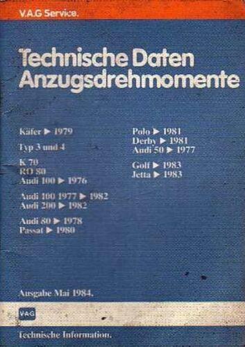 VW /& AUDI-Guida di riparazione-dati tecnici /& TUTA momenti 05//84