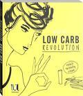 Low Carb Revolution von Annie Bell (2015, Klappenbroschur)