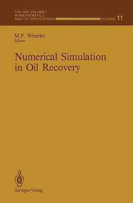 Numerical Simulation in Oil Recovery by Wheeler, Mary E.