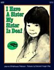 I Have a Sister, My Sister is Deaf by Jeanne Whitehouse Peterson (Paperback, 1984)