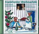 Frankforder Weihnachde. CD von Ursula Zimmermann und Frank Lehmann (2013)