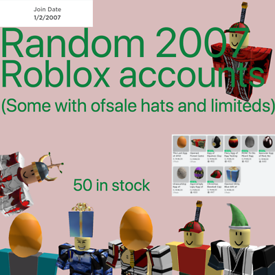 Random 2007 Roblox Accounts Can Come With Limiteds And Other Old Of Sale Hats Ebay