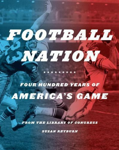 Football Nation: Four Hundred Years of America's Game-ExLibrary