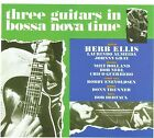 Three Guitars in Bossa Nova Time by Herb Ellis (CD, Jun-2009, Wounded Bird)