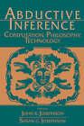 Abductive Inference: Computation, Philosophy, Technology by Cambridge University Press (Hardback, 1994)