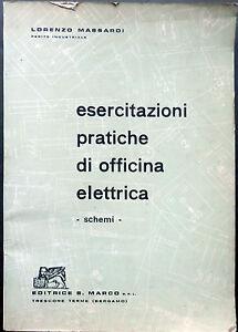 Manuale-Lorenzo-MASSARDI-ESERCITAZIONI-PRATICHE-di-OFFICINA-ELETTRICA-1963