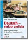 Deutsch - einfach und klar 6. Klasse - Kopiervorlagen mit Lösungen von Werner Routil (2008, Taschenbuch)
