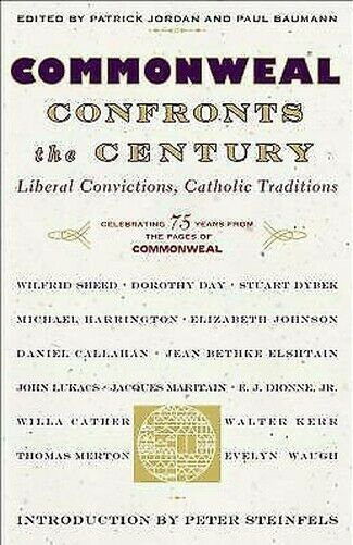 Commonweal Confronts The Jahrhundert: Liberal Convictions, Catholic Tradition