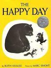 The Happy Day by Ruth Krauss (Hardback, 1949)