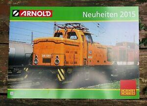 Arnold Neuheiten 2015 Horny Hobbies Eisenbahnen Modelleisenbahn Katalog