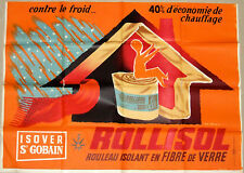 Original French 1950s/1960s Rollisol L'Isolant Thermique poster by Jean Desaleux