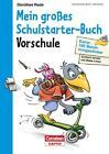 Einfach lernen mit Rabe Linus - Mein großes Schulstarter-Buch von Dorothee Raab (2016, Taschenbuch)