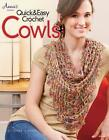 Quick & Easy Crochet Cowls by Frances Hughes, Sue Childress (Paperback, 2014)