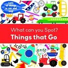Things That Go by Autumn Publishing Ltd (Board book, 2014)