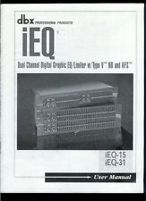 Rare Orig Factory dbx iEQ 15/31 Dual Channel Graphic Equalizer EQ Owner's Manual