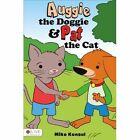 Auggie the Doggie and Pat the Cat by Mike Konsul (Paperback / softback, 2014)