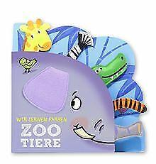 Wir lernen Farben - Zootiere: Mein kleines Fühlbuch von ... | Buch | Zustand gut