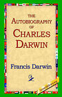 The Autobiography of Charles Darwin by Francis Darwin (Paperback / softback, 2004)