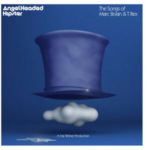 Various Artists - Angelheaded Hipster: The Songs Of Marc Bolan & T. Rex (Various