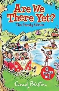 Are-We-There-Yet-Enid-Blyton-039-s-complete-Family-New