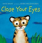 Close Your Eyes by Kate Banks (2015, Board Book)