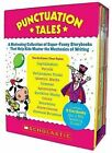 Punctuation Tales: A Motivating Collection of Super-Funny Storybooks That Help Kids Master the Mechanics of Writing by Scholastic Teaching Resources (Mixed media product, 2009)