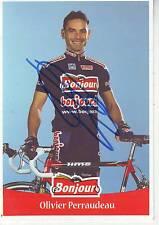 CYCLISME carte cycliste OLIVIER PERRAUDEAU équipe BONJOUR.fr 2001 signée