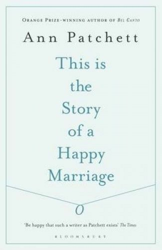 1 of 1 - This is the Story of a Happy Marriage by Ann Patchett (Paperback, 2014)