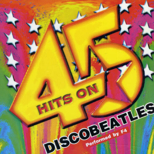 F-4, Stars on 45 - Discobeatles [New CD] Canada - Import