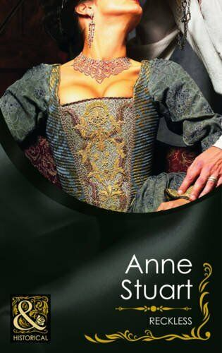 Reckless (Mills & Boon Historical ) By Anne Stuart