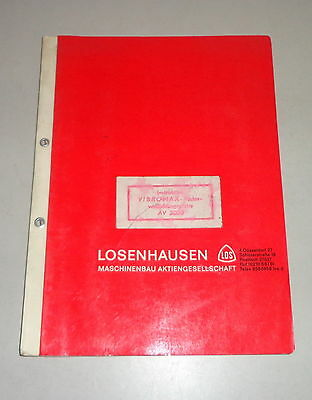 Operating Instructions/parts Catalog Losenhausen Vibromax Vibrating Av 3000 Pleasant In After-Taste Farming & Agriculture